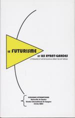 1ere de couv le futurisme et les avant-gardes littéraires