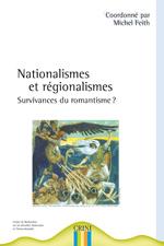 1ere de couv nationalismes et régionalismes : survivances du romantisme ?