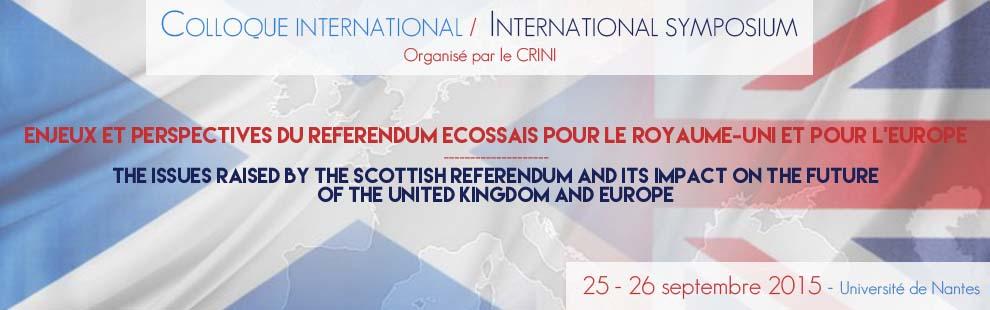 """Colloque  international """"Enjeux et Perspectives du referendum écossais pour le Royaume-Uni et pour l'Europe"""""""