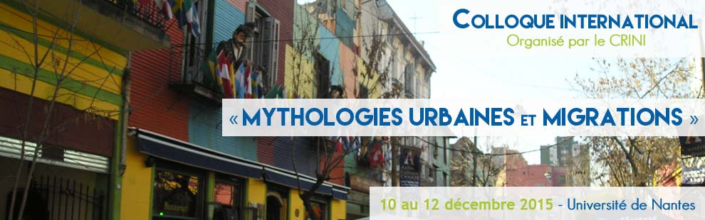 "colloque international ""mythologies urbaines et migrations"""
