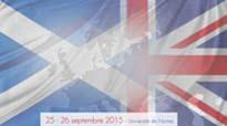 Colloque International Enjeux et perspectives du référendum écossais pour le Royaume-Uni et pour l'Europe