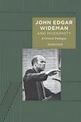 Michel FEITH John Edgar Wideman and Modernity: A Critical Dialogue
